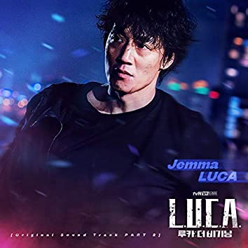 L.U.C.A. : The Beginning (Original Television Soundtrack) Pt. 2