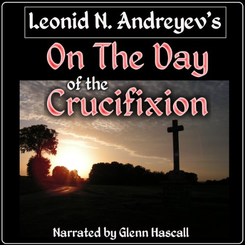 On the Day of the Crucifixion audiobook cover art