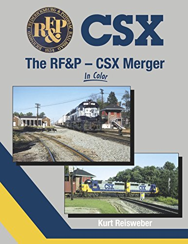 The RF&P - CSX Merger In Color