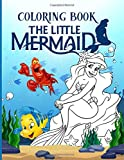 The Little Mermaid Coloring Book: Stress Relief Ariel Adults Coloring Books, With Newest Unofficial Images