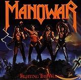 Songtexte von Manowar - Fighting the World