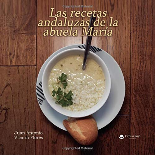 Las recetas andaluzas de la abuela Maria