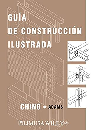 Guia de Construccion Ilustrada/ Illustrated Construction Guide (Spanish Edition) by Francis D. K. Ching (2006-08-02)