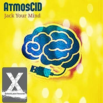 Jack Your Mind