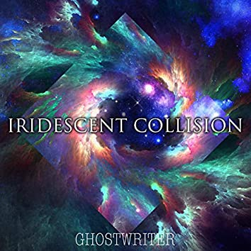 Iridescent Collision
