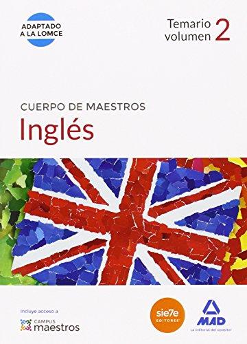 Cuerpo de Maestros Inglés. Temario volumen 2 (Maestros 2015)