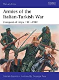 Armies of the Italian-Turkish War: Conquest of Libya, 1911?1912 (Men-at-Arms) - Gabriele Esposito