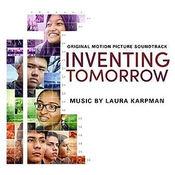 Inventing Tomorrow (Original Motion Picture Soundtrack)