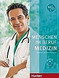 MENSCHEN IM BERUF-MEDIZIN.B2-C1.KB+CD (alum.): Kursbuch B2/C1 mit MP3-CD