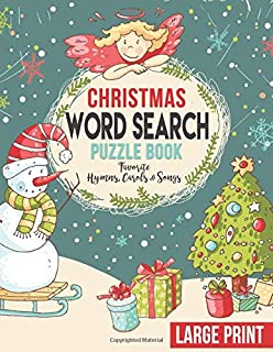Christmas Word Search Puzzle Book Favorite Hymns, Carols & Songs Large Print: Jumbo Holiday Wordsearch Notebook | Great Activity or Gift For Xmas Loving Adults