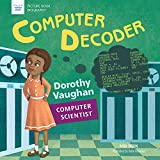 Computer Decoder: Dorothy Vaughan cover
