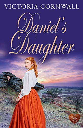 Daniel's Daughter: A heart-warming story of love, ambition and jealousy. (English Edition)