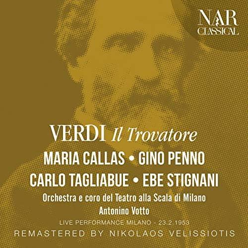 Carlo Tagliabue, Maria Callas, Gino Penno, Ebe Stignani, Antonino Votto, Orchestra del Teatro alla Scala