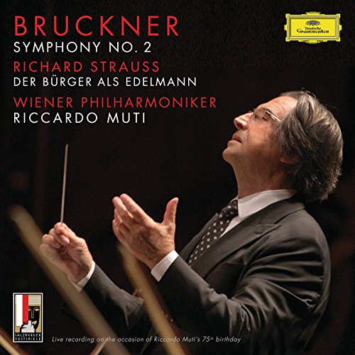 Bruckner: Symphony No.2 In C Minor, WAB 102 / R. Strauss: Der Bürger als Edelmann, Orchestral Suite, Op.60b-IIIa, TrV 228c (Live)