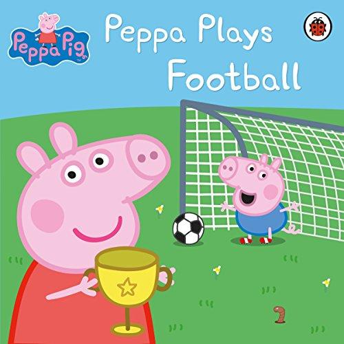 Peppa Pig: Peppa Plays Football (English Edition)