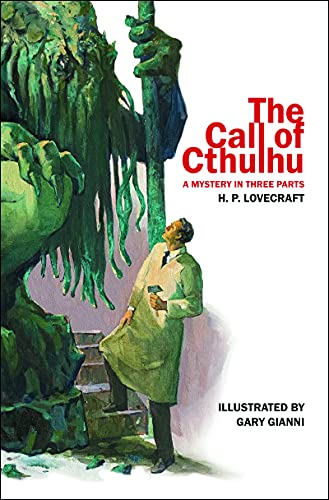 The Call of Cthulhu: A Mystery in Three Parts