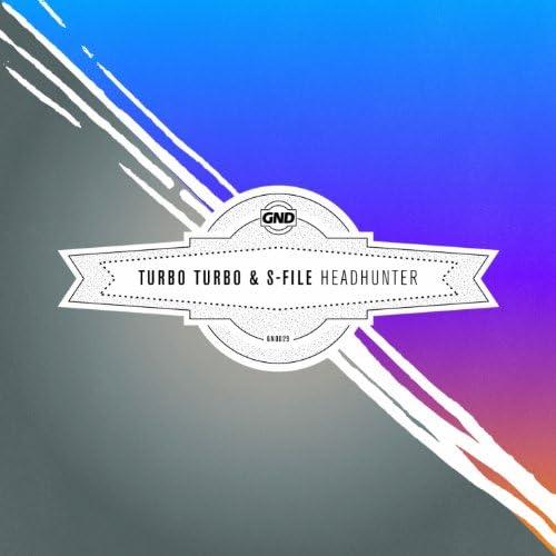 Turbo Turbo, S-File