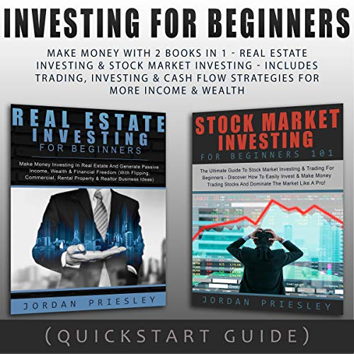 Investing for Beginners: Make Money with 2 Books in 1 - Real Estate Investing & Stock Market Investing cover art