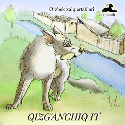 Qizg'anchiq it [The Stray Dog] cover art