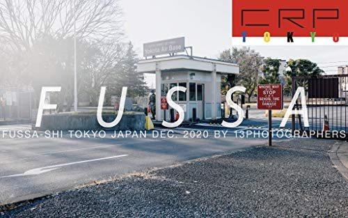 写真集 CRP TOKYO 福生 横田基地 2020年12月 BY 13photographers 撮影会+写真集 Dec.2020
