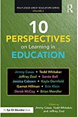 10 Perspectives on Learning in Education (Routledge Great Educators Series) Kindle Edition