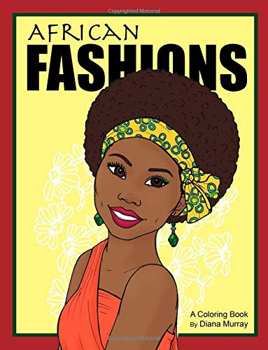 Image OfAfrican Fashions: A Fashion Coloring Book Featuring 24 Beautiful Women From 12 Countries In Africa