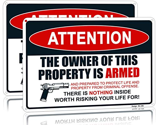 Warning Signs for Property Gun The Owner of This Property is Armed Sign Protected Security Sign, 10'x14' Rust Free Aluminum, UV Ink Printing,Indoor or Outdoor Use for Home(2-Pack)