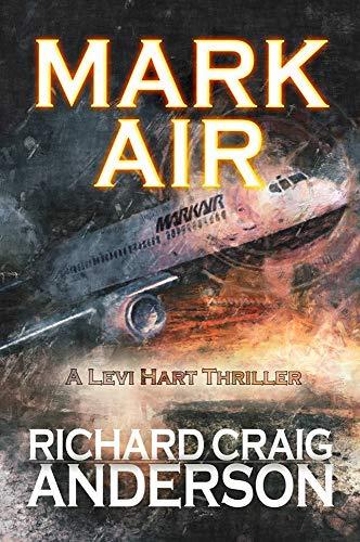 Mark Air: A Levi Hart Thriller (English Edition)