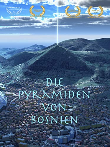 Die Pyramiden von Bosnien (The Pyramid - Finding the Truth)