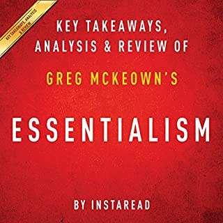 Essentialism: The Disciplined Pursuit of Less, by Greg McKeown cover art