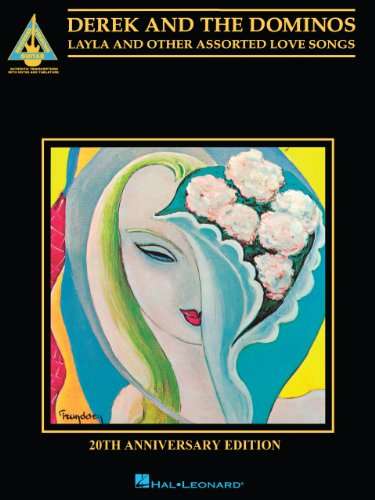Derek and The Dominos - Layla & Other Assorted Love Songs* Songbook