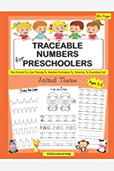 Traceable Numbers for Preschoolers: A Fun Number Tracing, Counting Practice and Animals Coloring Workbook for Kids Paperback