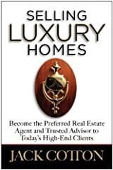 By Jack Cotton: Selling Luxury Homes Hardcover