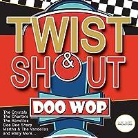 Twist & Shout Doo Wop