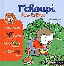 T'choupi dans la forêt (2) (Histoire à deux voix) (French Edition)