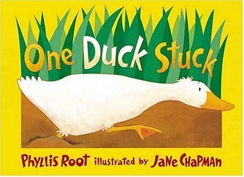 By Phyllis Root One Duck Stuck
