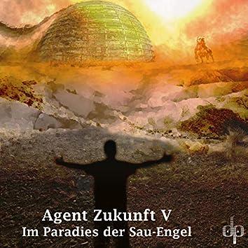 Im Paradies der Sau-Engel