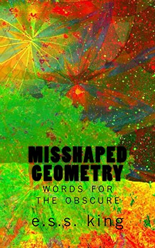 Misshaped Geometry: words for the obscure
