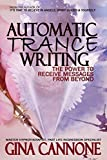 Automatic 'Trance' Writing: The Power to Receive Messages From Beyond