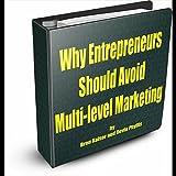 Why Entrepreneurs Should Avoid Multi-level Marketing