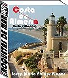 Costa d'Almeria: Roquetas de Mar (100 imatges) (Catalan Edition)