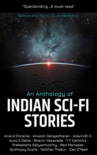 An Anthology of Indian Sci-fi Stories by [Bangalore Sci-fi Club]