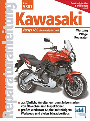 Kawasaki Versys 650 ccm: mit und ohne ABS ab Modelljahr 2007 (Reparaturanleitungen)
