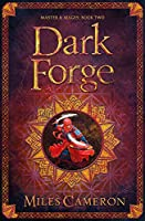 Dark Forge: Masters and Mages Book Two (Masters & Mages)