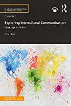 Exploring Intercultural Communication: Language in Action (Routledge Introductions to Applied Linguistics)