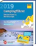 ADAC Campingführer Nord 2019: ADAC Campingführer Deutschland & Nordeuropa 2019: Über 2900 Campingplätze von ADAC Experten geprüft