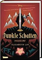 Disney - Twisted Tales: Dunkle Schatten: Was waere, wenn Mulan in die Unterwelt haette reisen muessen? Fuer alle Fans der Villains-Buecher