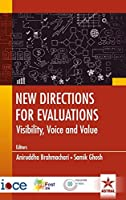 New Directions for Evaluations: Visibility Voice and Value