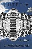 LUTETIA: thriller