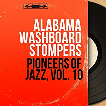 Pioneers of Jazz, Vol. 10 (Mono Version)